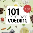 Boekomslag 101 mythes over voeding
